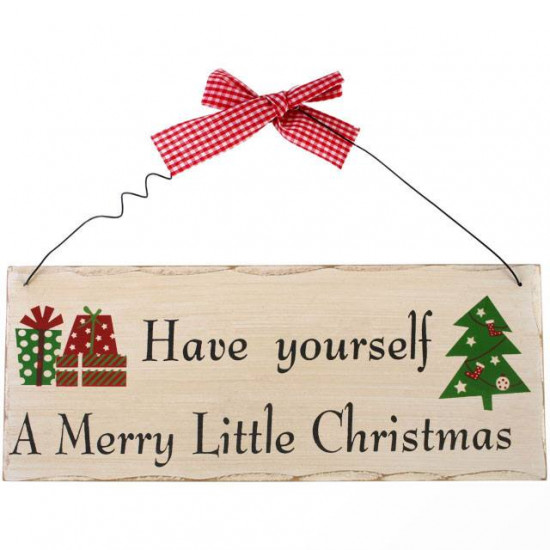 Have yourself a merry little christmas - Skilt